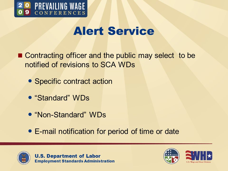 U.S. Department of Labor Employment Standards Administration Alert Service Contracting officer and the public may select to be notified of revisions t