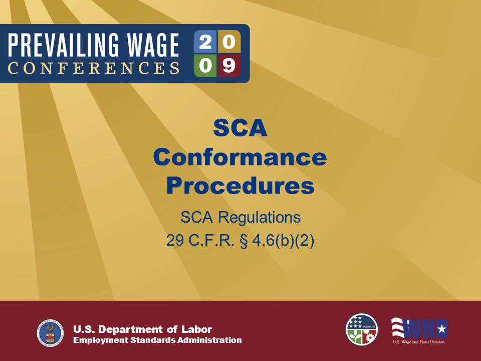 U.S. Department of Labor Employment Standards Administration SCA Regulations 29 C.F.R. § 4.6(b)(2) SCA Conformance Procedures
