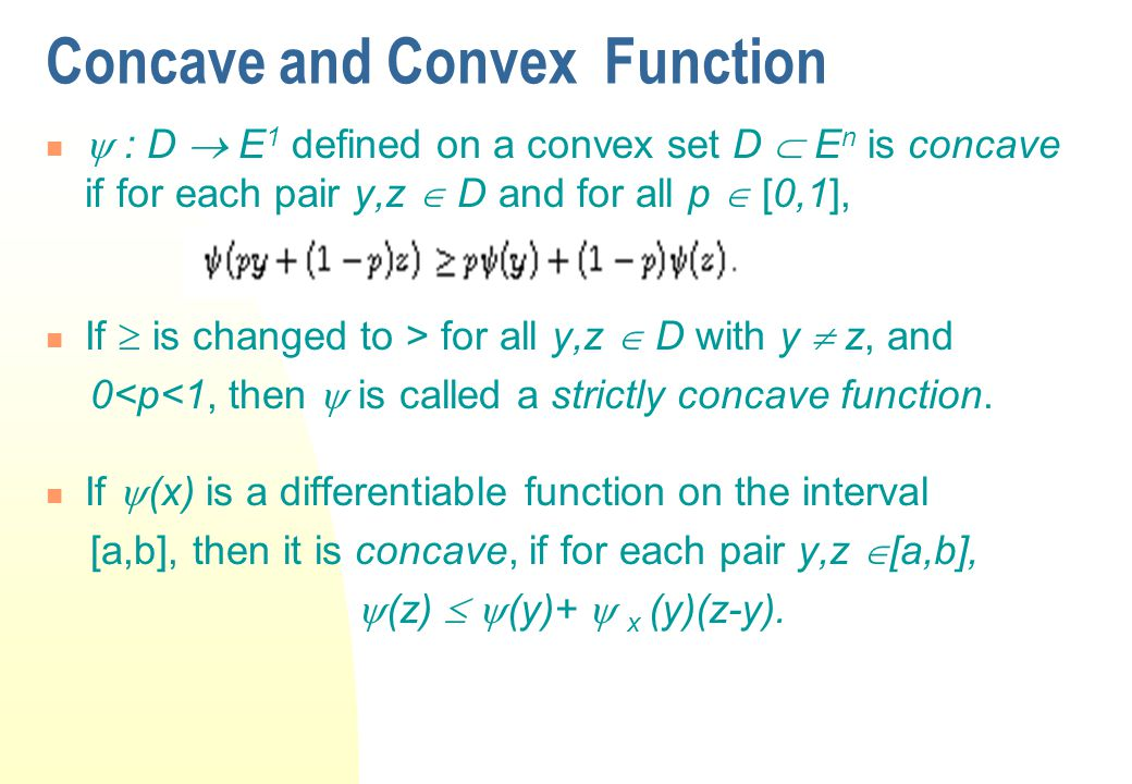 Convex Set and Convex Hull A set D  E n is a convex set if  y, z  D, py +(1-p)z  D, for each p  [0,1].