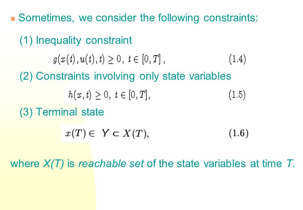 Basic Concepts and Definitions A dynamic system is described by state equation: where x(t) is state variable, u(t) is control variable.