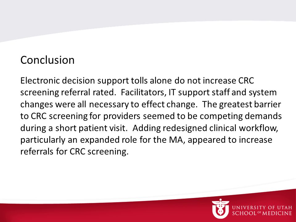 Conclusion Electronic decision support tolls alone do not increase CRC screening referral rated.
