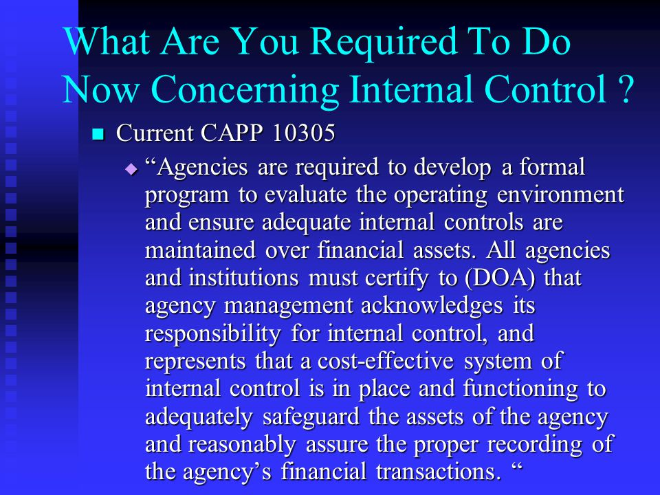 What Are You Required To Do Now Concerning Internal Control .