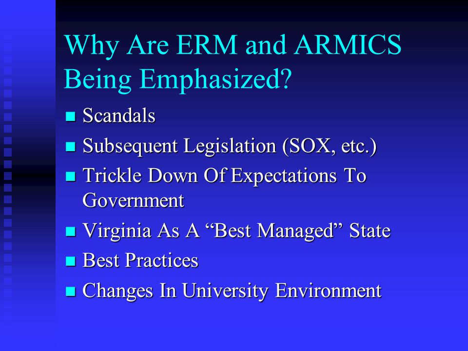 Why Are ERM and ARMICS Being Emphasized.