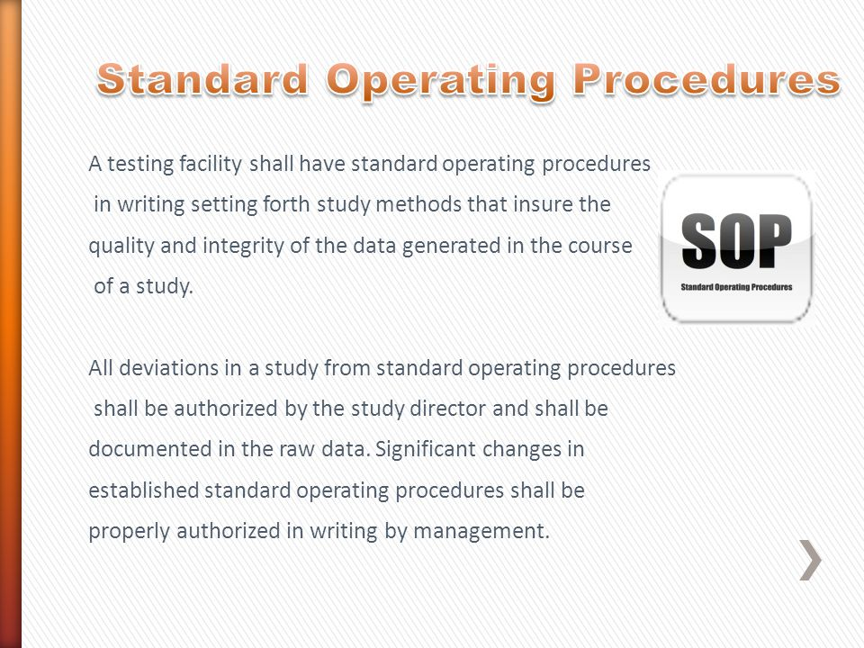 A testing facility shall have standard operating procedures in writing setting forth study methods that insure the quality and integrity of the data g