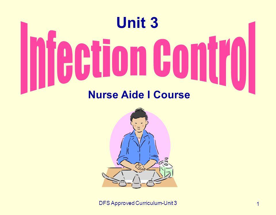 DFS Approved Curriculum-Unit 3 1 Nurse Aide I Course Unit 3