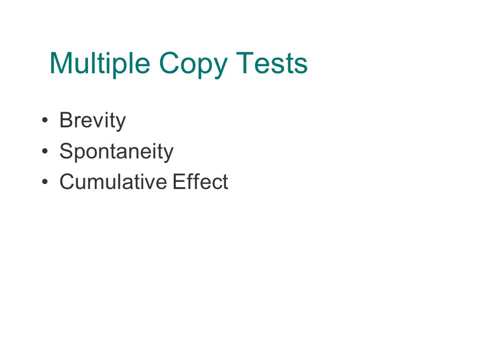 Multiple Copy Tests Brevity Spontaneity Cumulative Effect