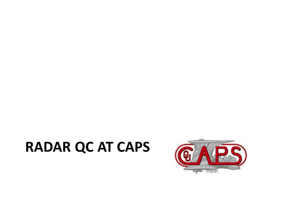 RADAR QC AT CAPS