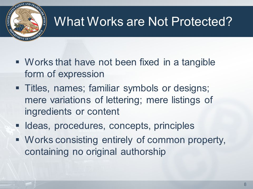 8 What Works are Not Protected.