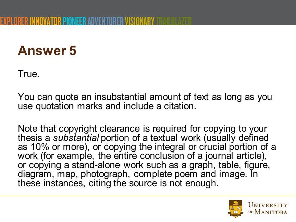 Answer 5 True.