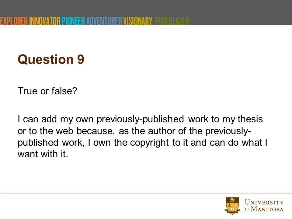 Question 9 True or false.