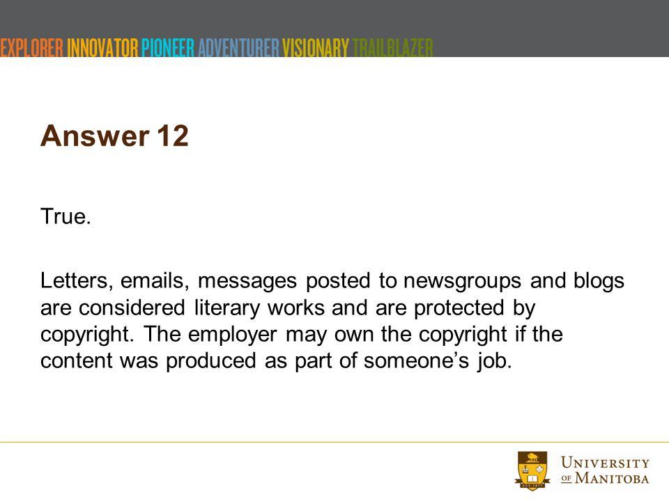 Answer 12 True.