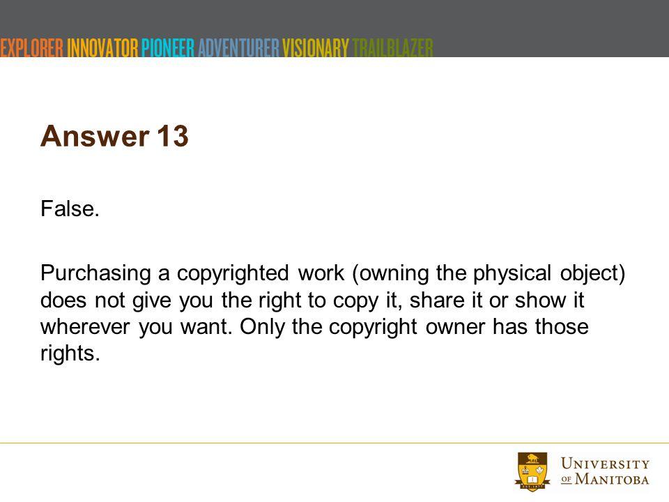 Answer 13 False.
