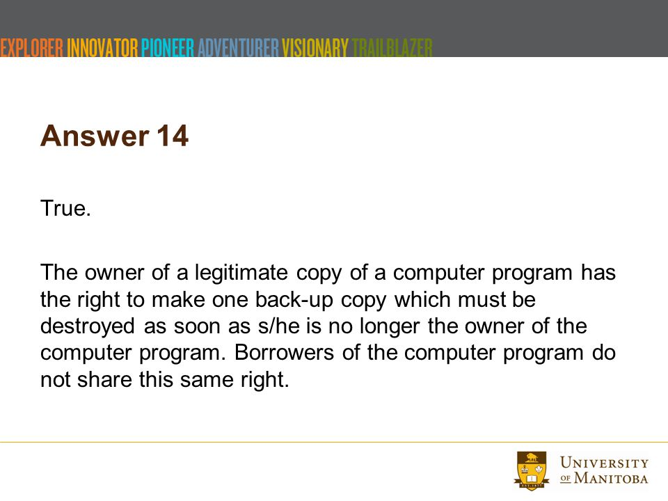 Answer 14 True.