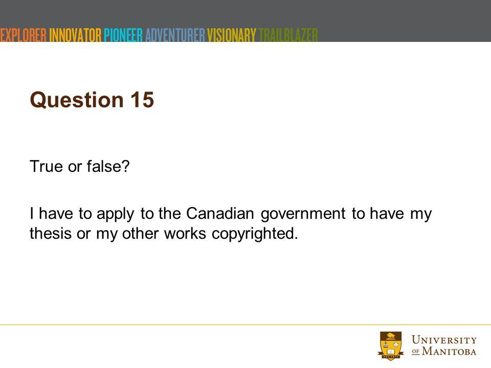 Question 15 True or false.