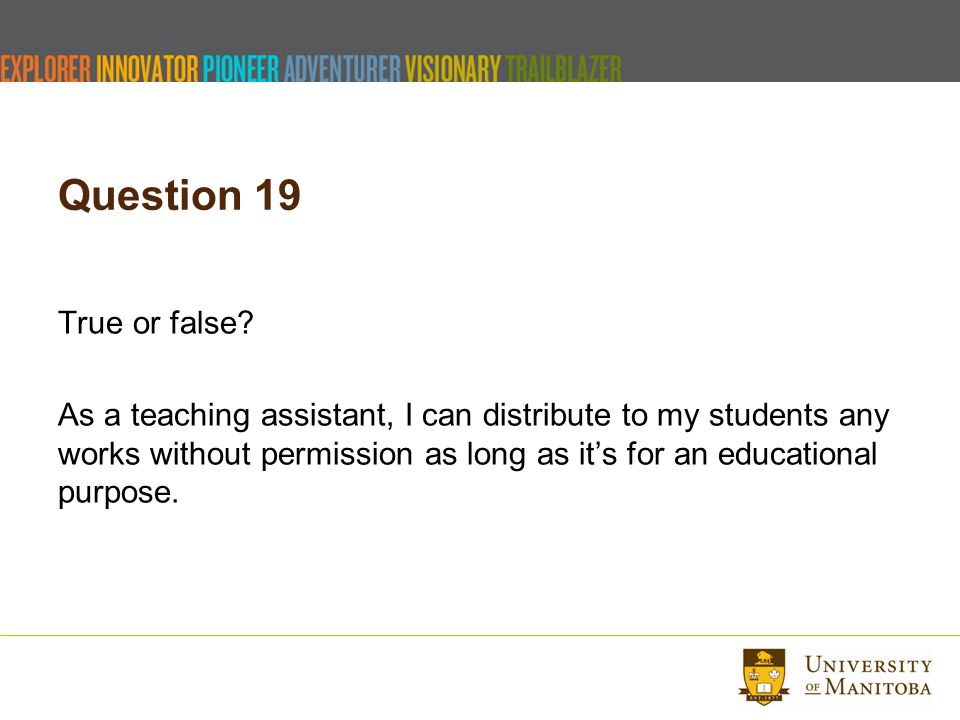Question 19 True or false.
