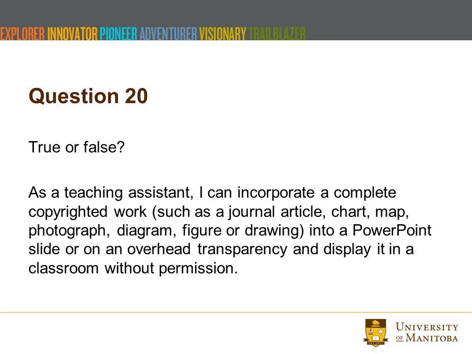 Question 20 True or false.