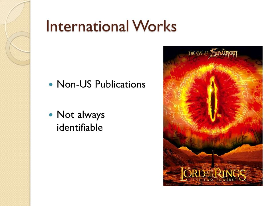 International Works Non-US Publications Not always identifiable