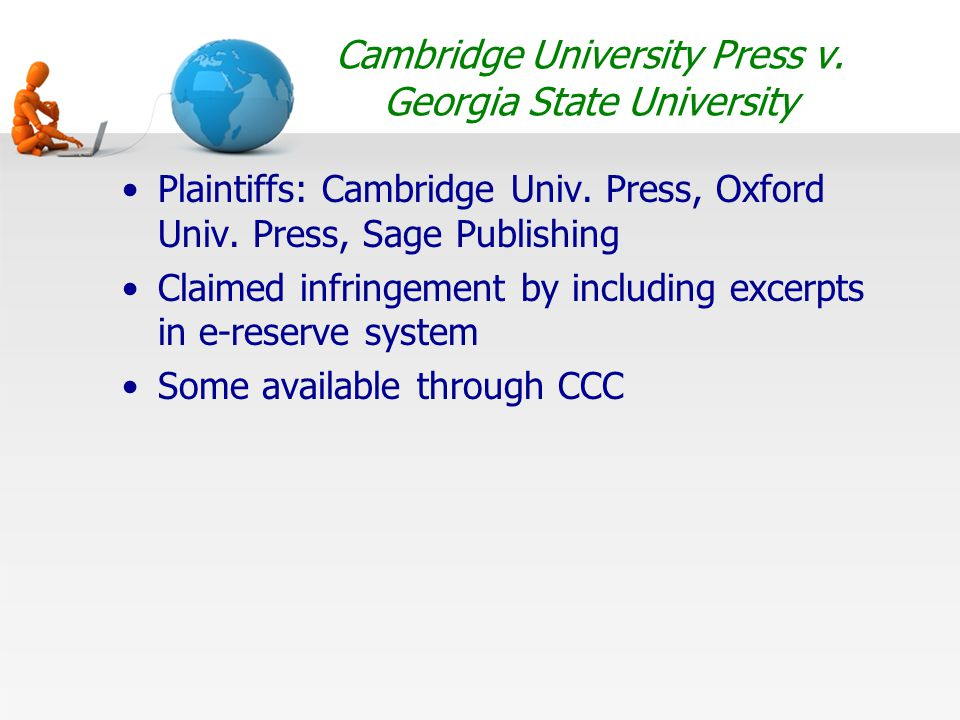 Cambridge University Press v. Georgia State University Plaintiffs: Cambridge Univ.