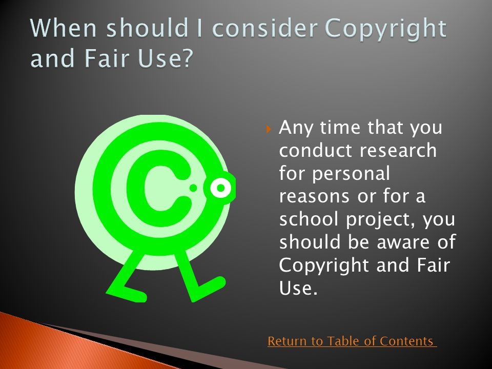  Failing to adhere to copyright and fair use laws can get you into trouble with the owners of the material.