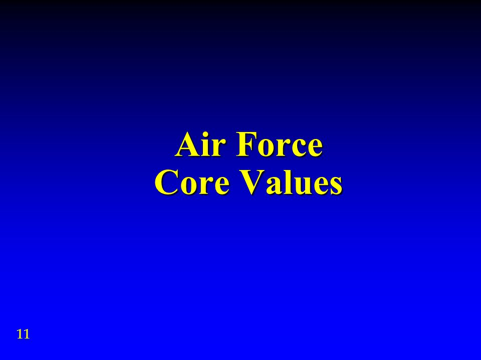 Air Force Core Values 11