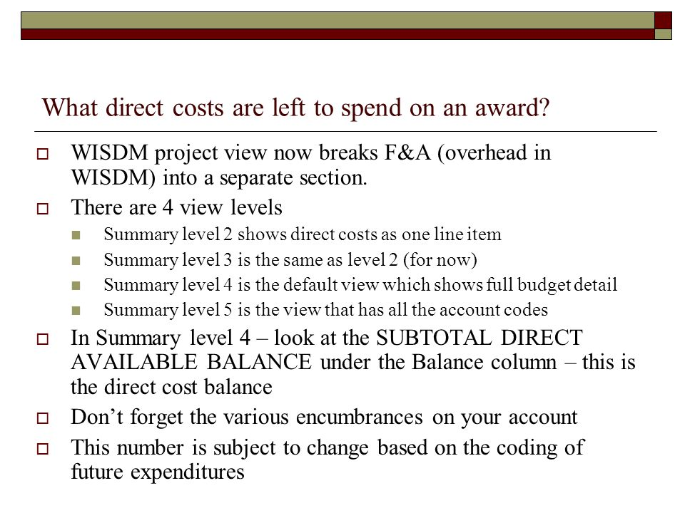 What direct costs are left to spend on an award.