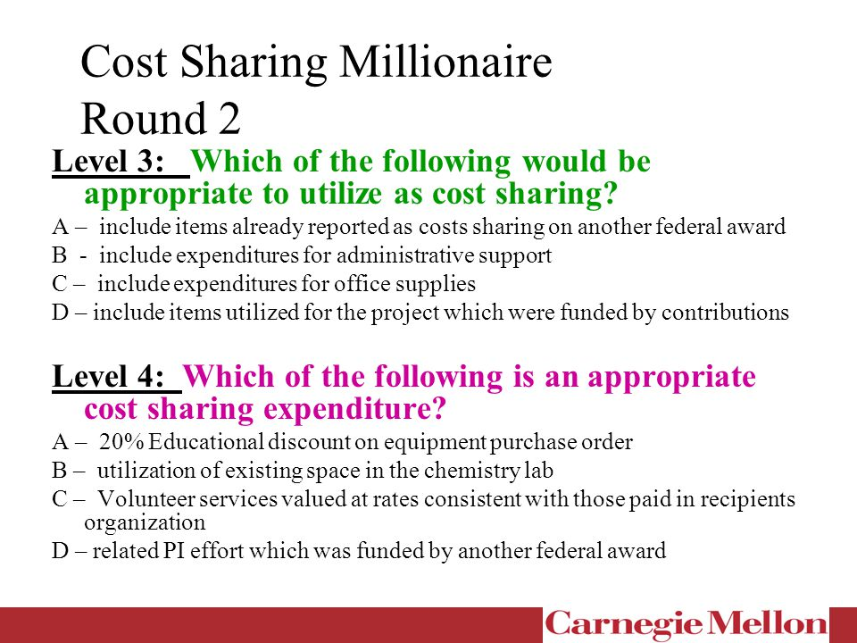 Cost Sharing Millionaire Round 2 Level 3: Which of the following would be appropriate to utilize as cost sharing.