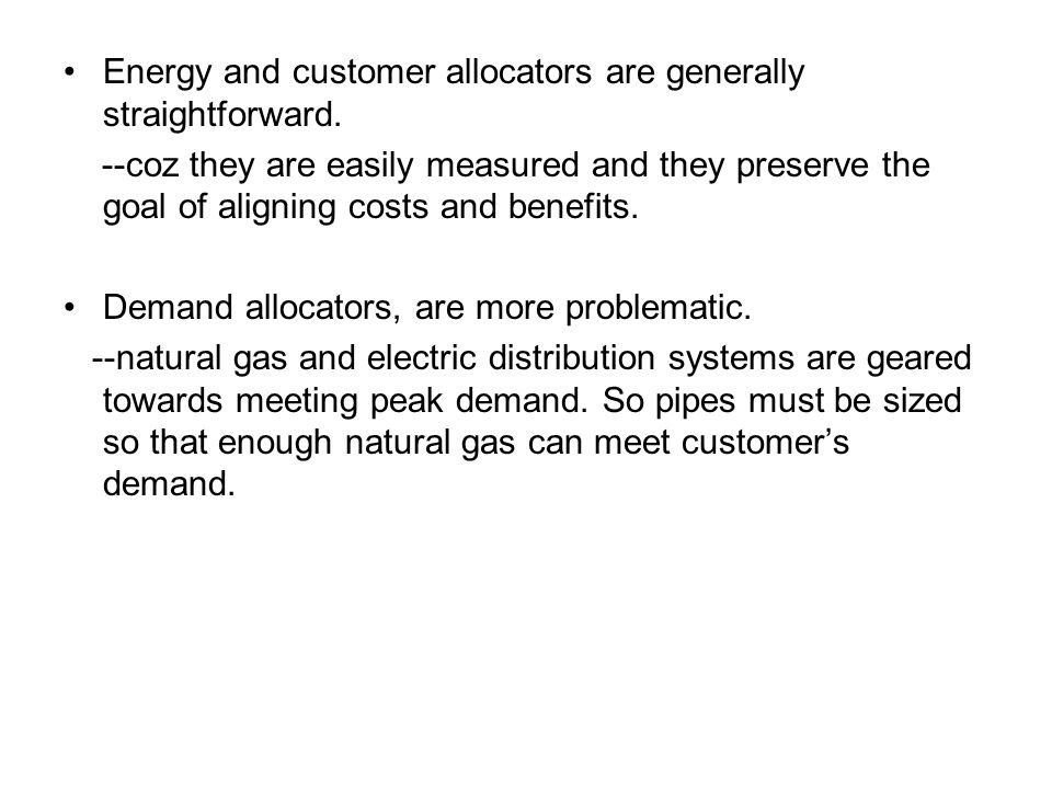 Energy and customer allocators are generally straightforward.