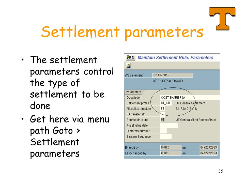 35 Settlement parameters The settlement parameters control the type of settlement to be done Get here via menu path Goto > Settlement parameters