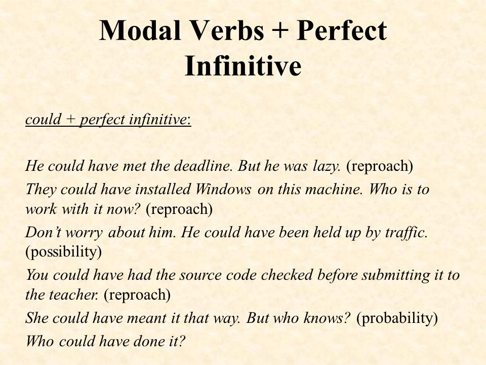 Modal Verbs + Perfect Infinitive may + perfect infinitive: (možná) Why am I getting this blue screen all the time today.