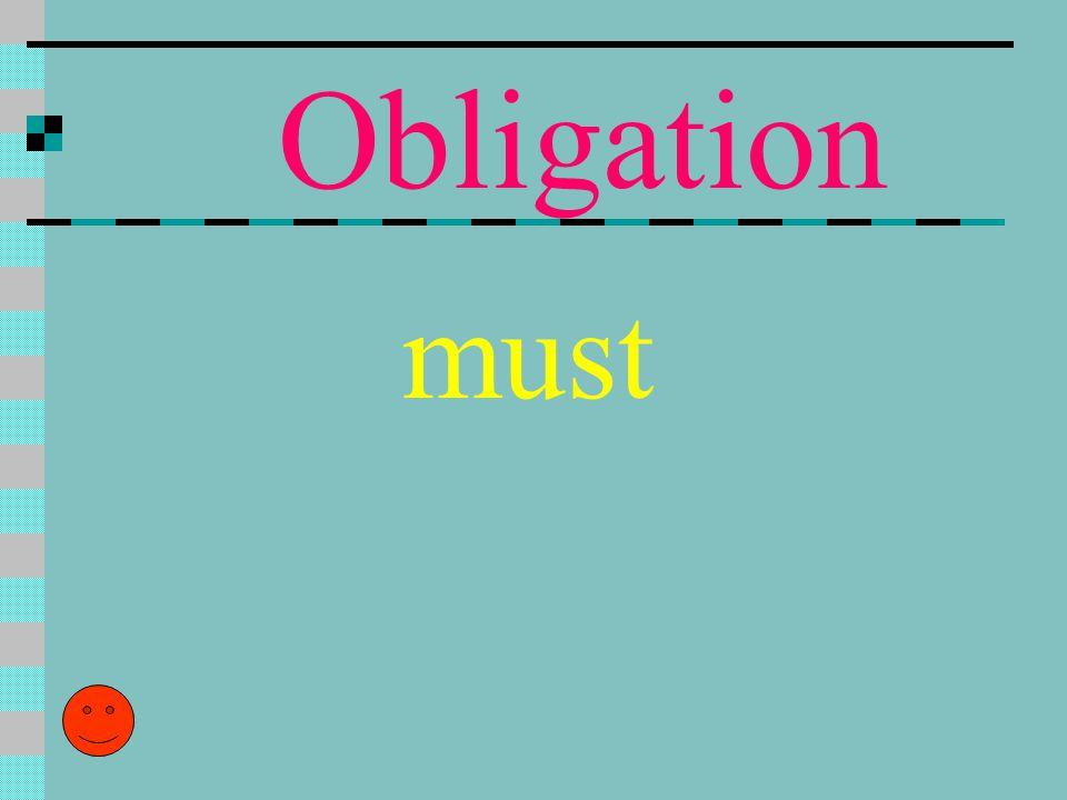 Obligation must
