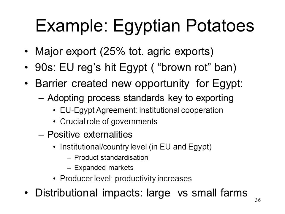 36 Example: Egyptian Potatoes Major export (25% tot.