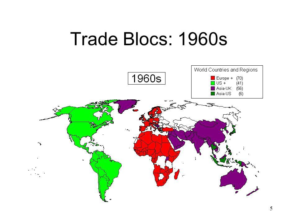 5 Trade Blocs: 1960s