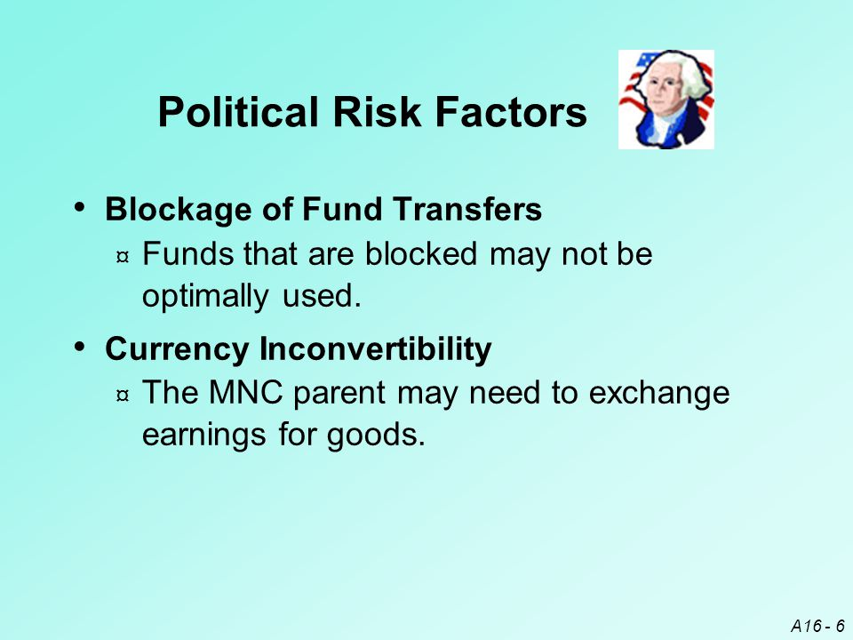 A16 - 27  Borrow Local Funds ¤ The local banks can apply pressure on their government.