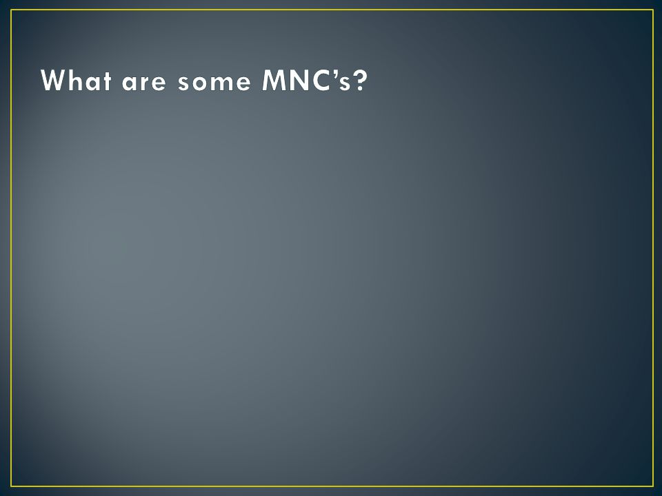 Relations between and MNC and its home country can be complicated by the fact that the MNC has subsidiaries in particular countries that may or may not be friendly to the home country.