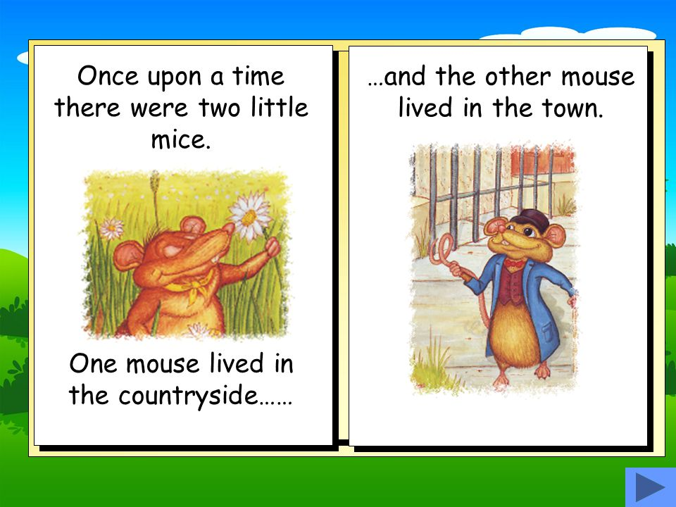 The Town Mouse and the Country Mouse Story retold by Bev Evans
