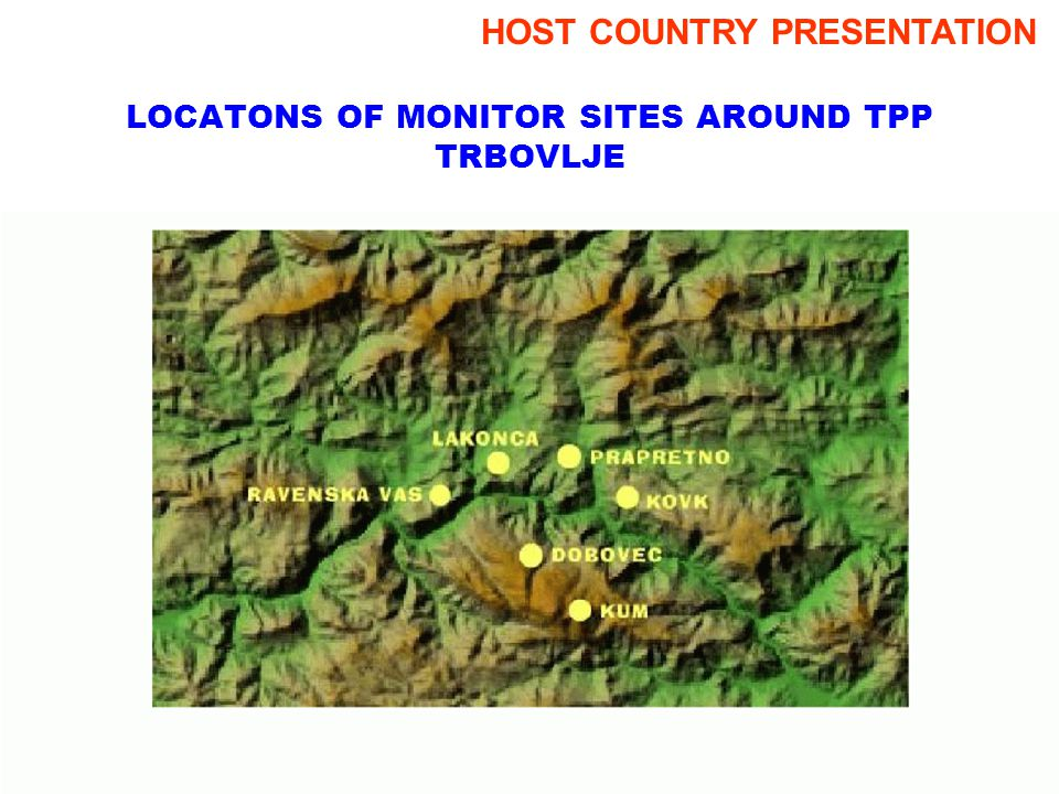 LOCATONS OF MONITOR SITES AROUND TPP TRBOVLJE HOST COUNTRY PRESENTATION