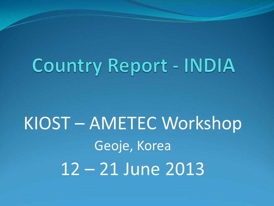 KIOST – AMETEC Workshop Geoje, Korea 12 – 21 June 2013