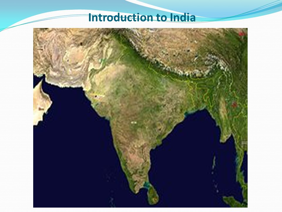 Introduction to India