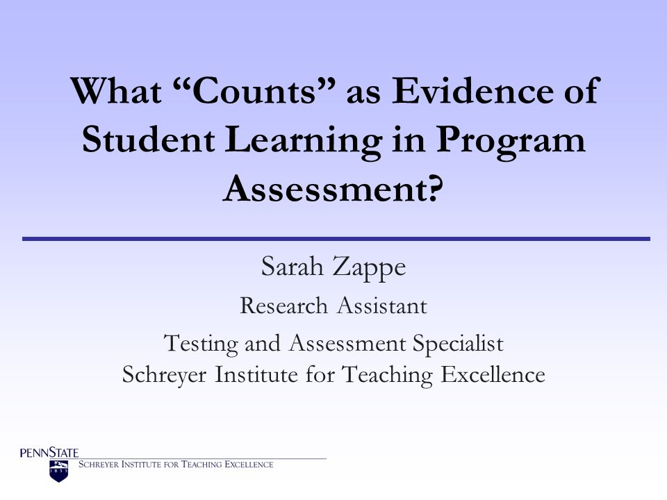 What Counts as Evidence of Student Learning in Program Assessment.
