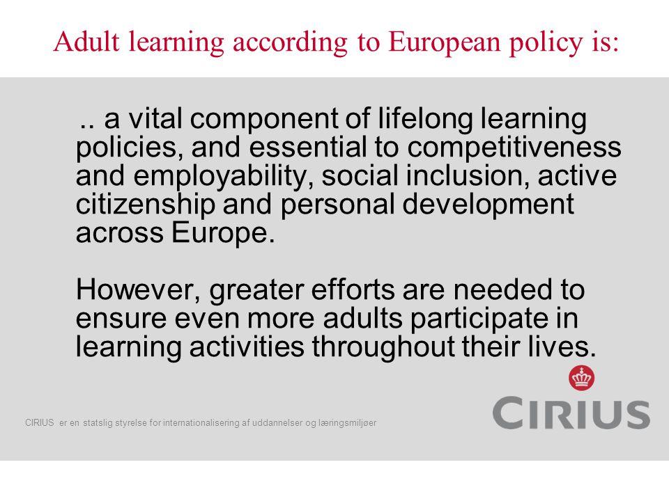 CIRIUS er en statslig styrelse for internationalisering af uddannelser og læringsmiljøer..