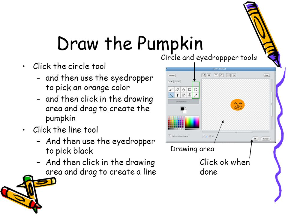 Size the pumpkin as desired and move it to the top Click and drag the pumpkin to the top of the window