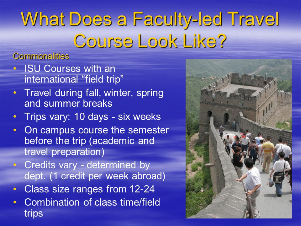 What Does a Faculty-led Travel Course Look Like.