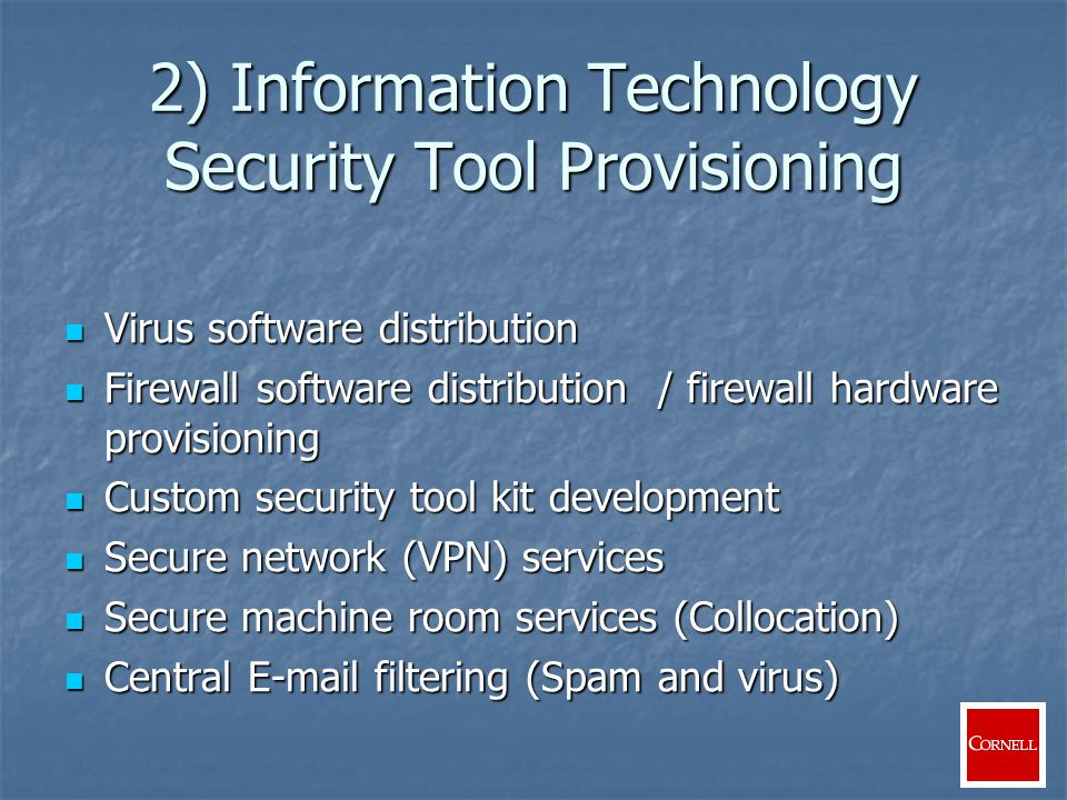 Security Monitoring and Analysis Development of Automated Reports Development of Automated Reports Intrusion Detection Intrusion Detection Honey Pot Honey Pot Identification and response to specific events or system behavior Identification and response to specific events or system behavior Algorithms to identify worm infected systems Algorithms to identify worm infected systems