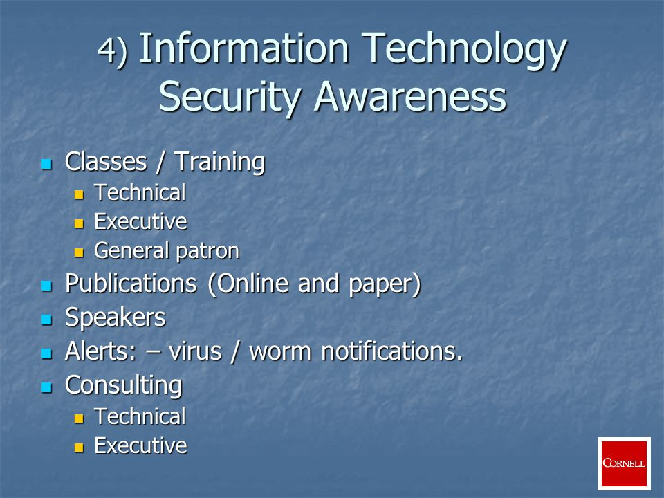 5) Intrusion Detection Network monitoring Network monitoring Network and central application log examination Network and central application log examination