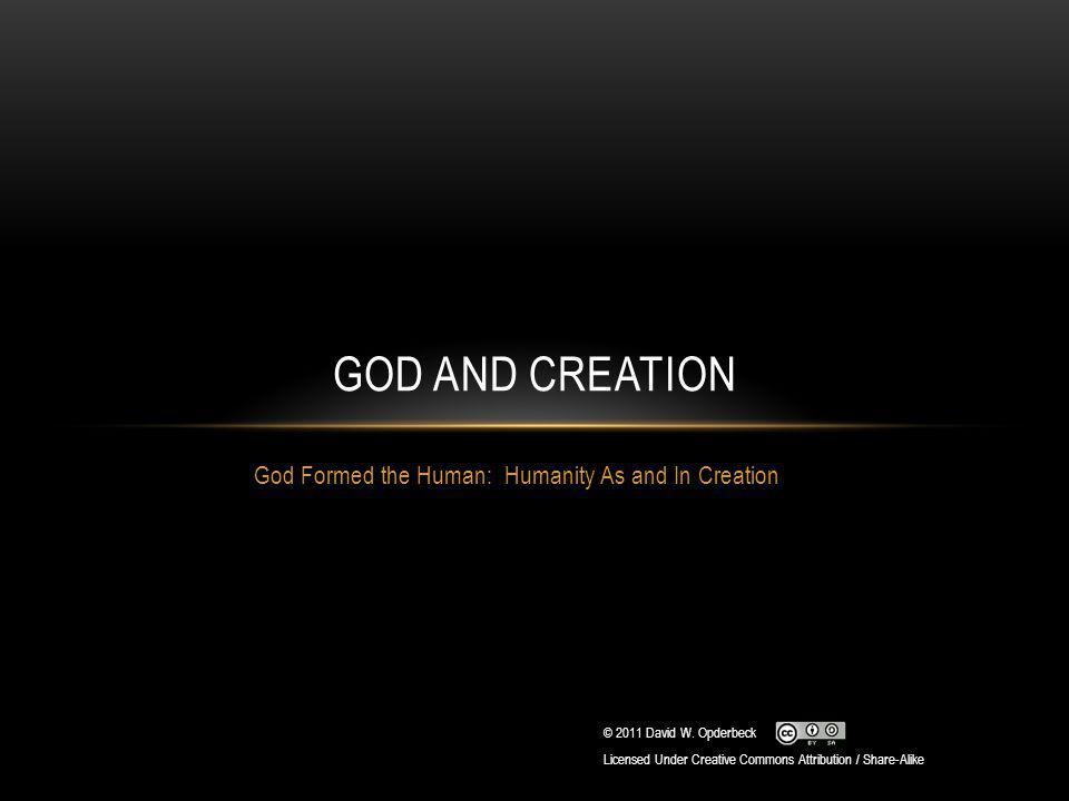 HUMANS AS CREATED BEINGS Gen.