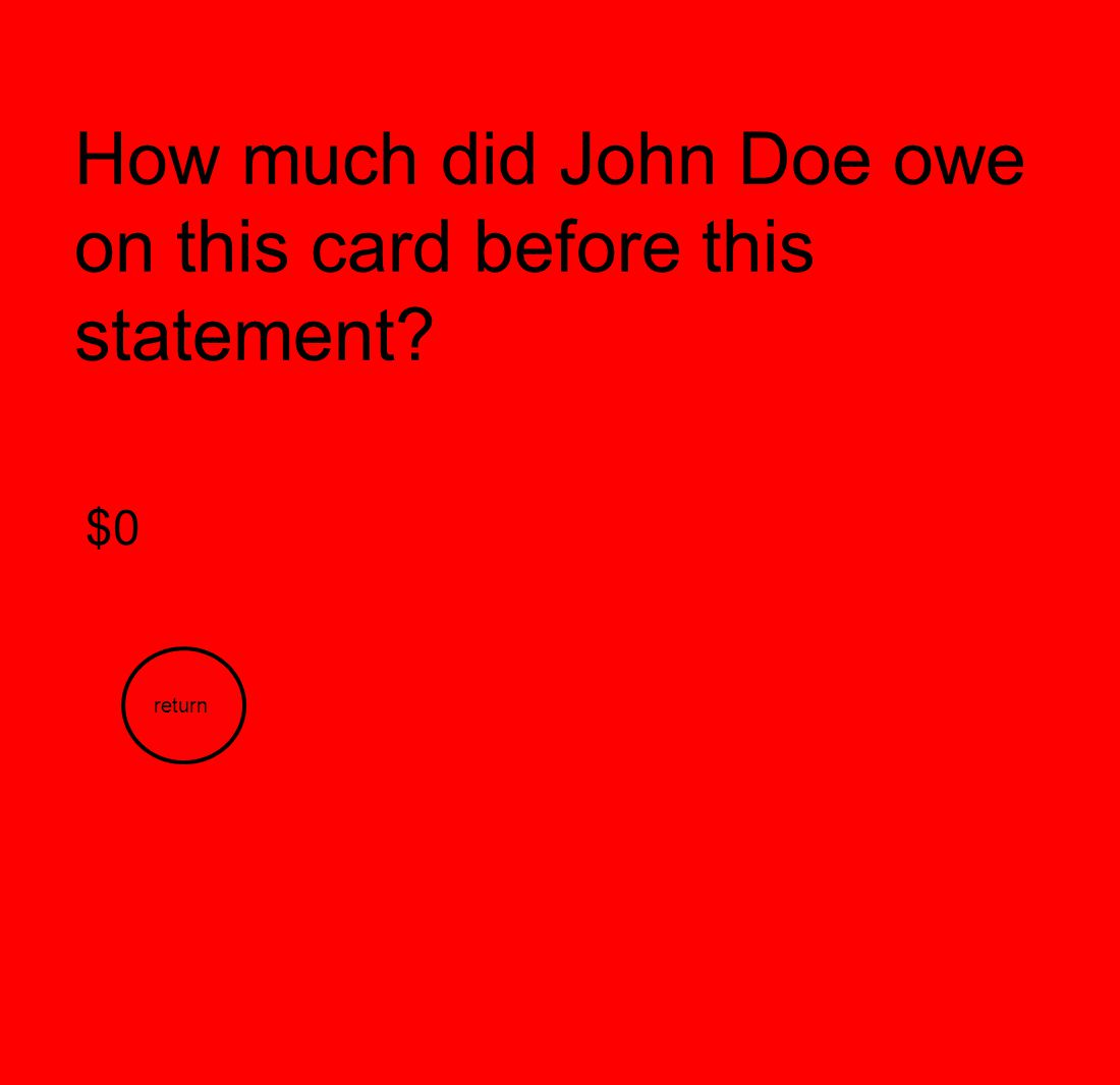 How much did John Doe owe on this card before this statement? $0 return