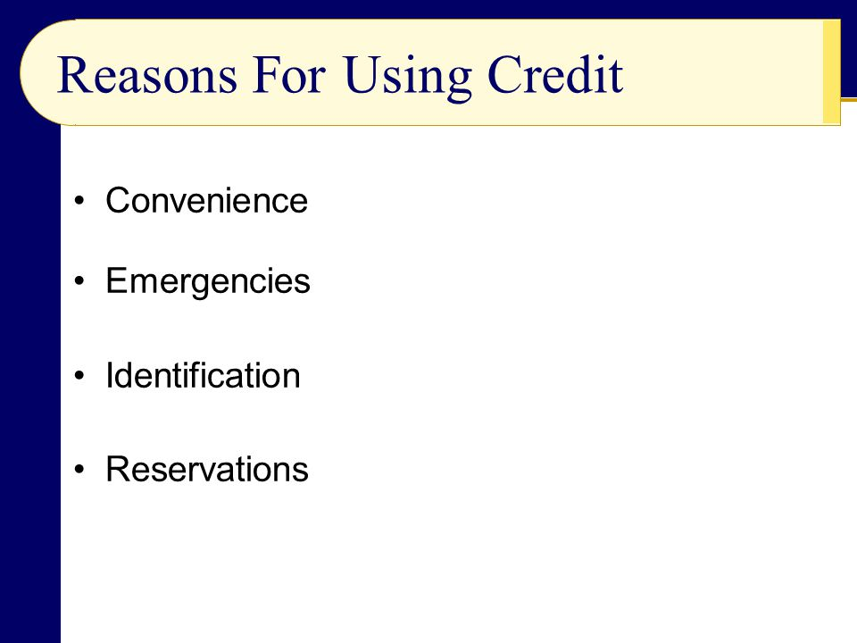 Convenience Emergencies Identification Reservations Reasons For Using Credit