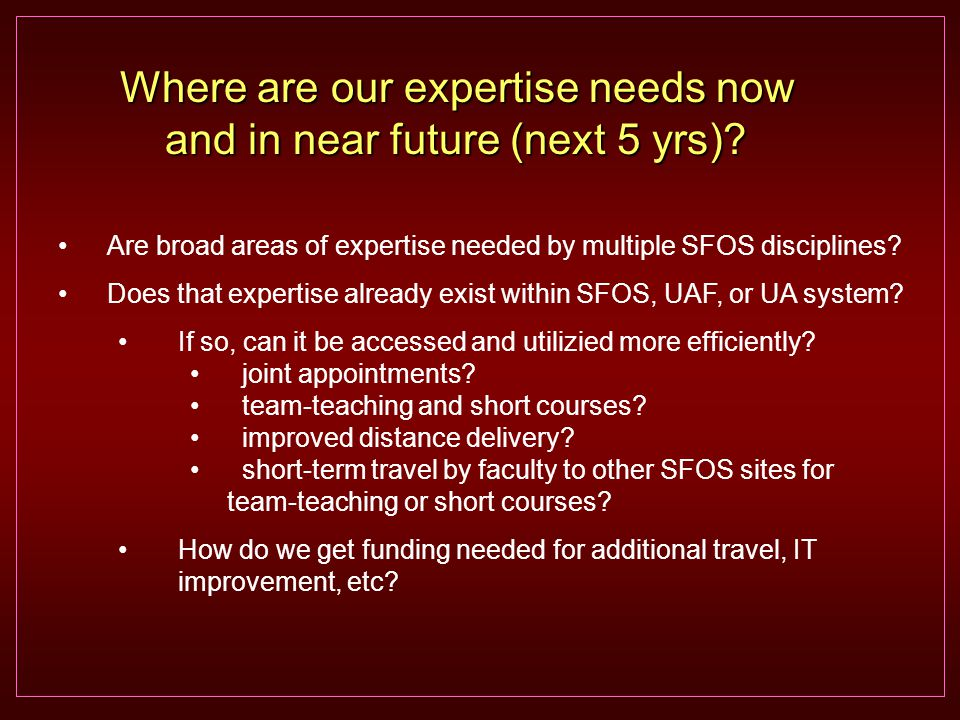 Are broad areas of expertise needed by multiple SFOS disciplines.