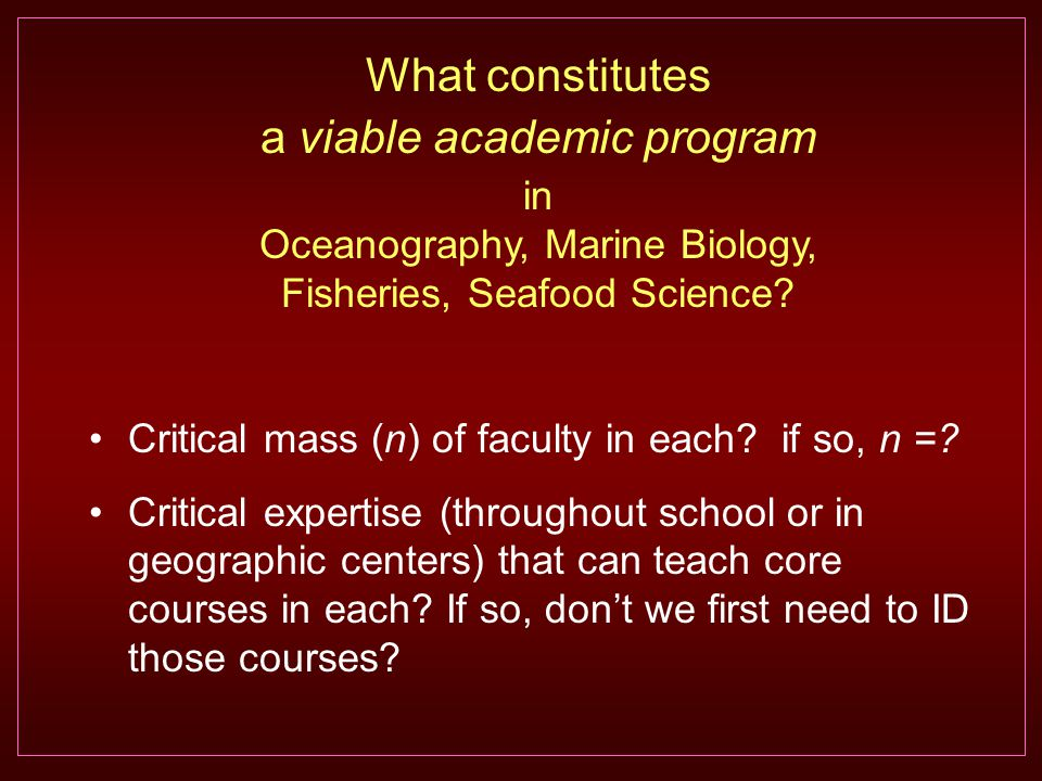 Critical mass (n) of faculty in each. if so, n =.