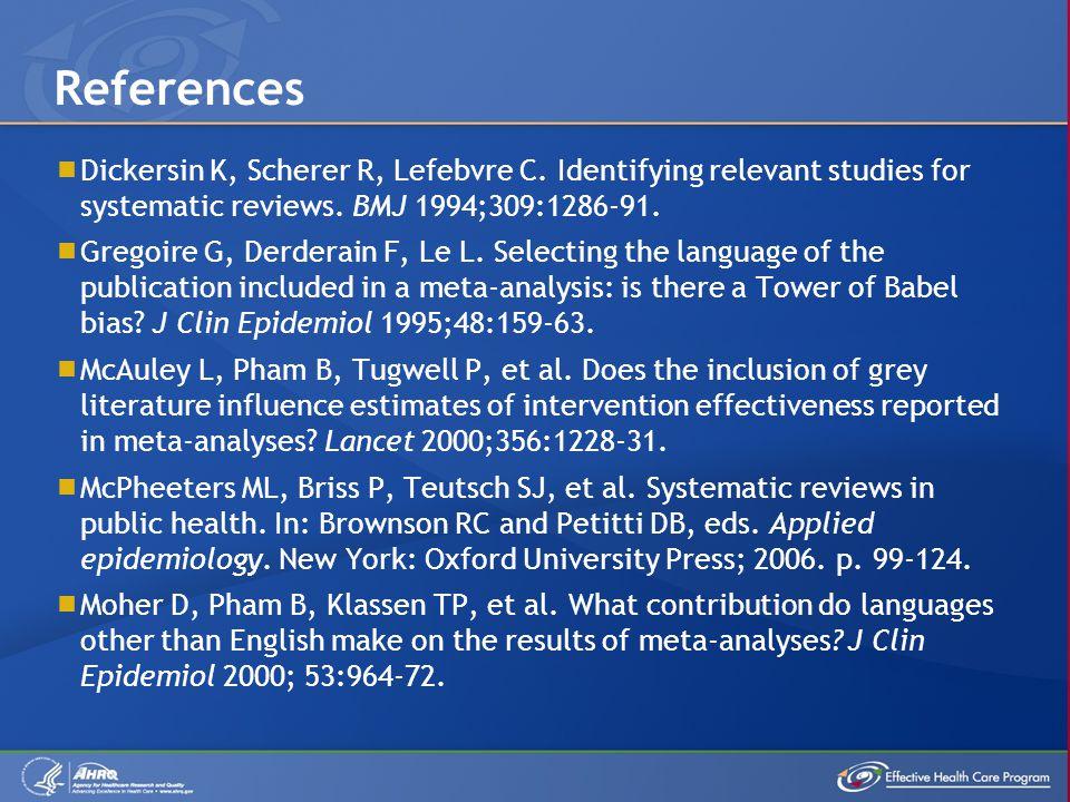  Dickersin K, Scherer R, Lefebvre C. Identifying relevant studies for systematic reviews.